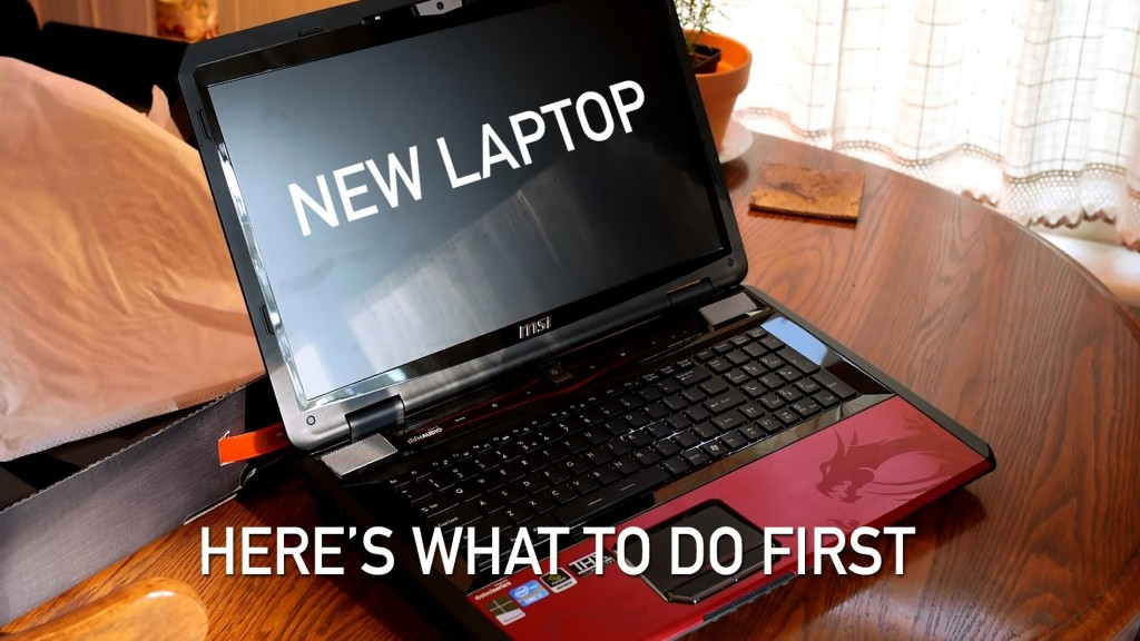 3 Things You Should Apply on Your Brand New Laptop